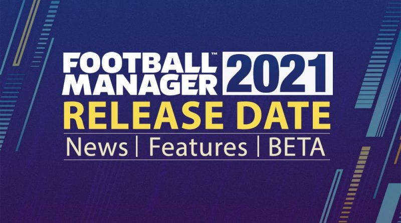 Peluncuran Football Manager 2021 Ditunda