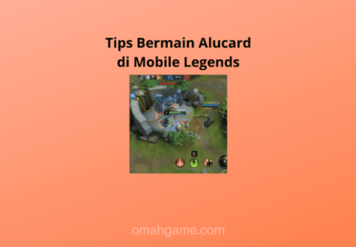 Tips Bermain Alucard di Mobile Legends
