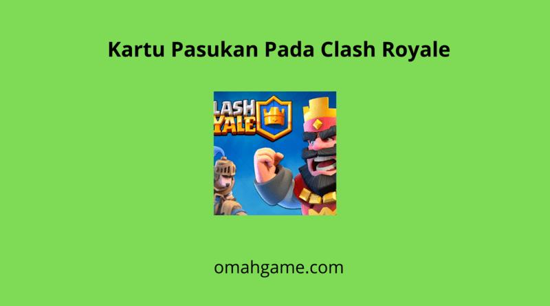 kartu pasukan clash royale