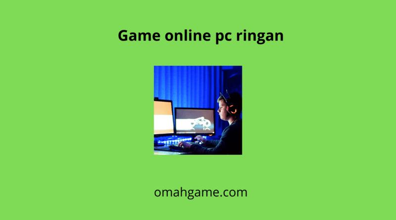 Deretan Game Online PC Ringan 2020 Yang Seru Dimainkan