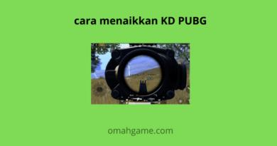 cara menaikkan KD PUBG