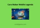 cara mabar Mobile Legends