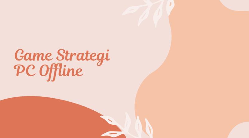 game strategi pc offline